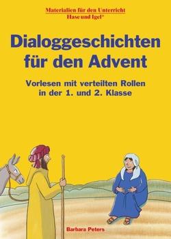 Dialoggeschichten für den Advent von Peters,  Barbara, Wagner,  Wiltrud