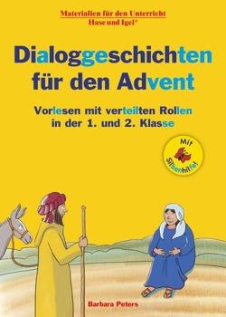 Dialoggeschichten für den Advent / Silbenhilfe von Peters,  Barbara, Wagner,  Wiltrud