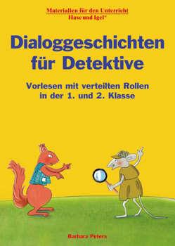Dialoggeschichten für Detektive von Peters,  Barbara, Wagner,  Wiltrud