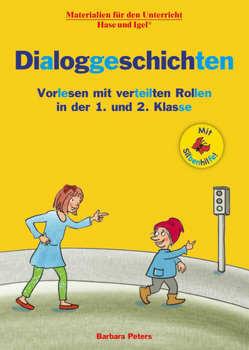 Dialoggeschichten / Silbenhilfe von Peters,  Barbara, Wagner,  Wiltrud