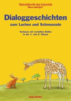 Dialoggeschichten zum Lachen und Schmunzeln von Reider,  Katja, Wagner,  Wiltrud