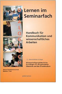 Dialogisch lernen im Seminarfach von Pabst-Weinschenk,  Marita, Thiel,  Bertram