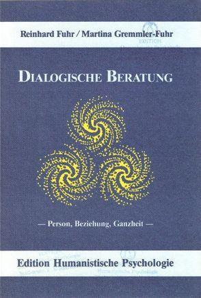 Dialogische Beratung von Fuhr,  Reinhard, Gremmler-Fuhr,  Martina