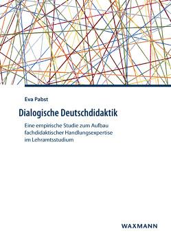 Dialogische Deutschdidaktik von Pabst,  Eva