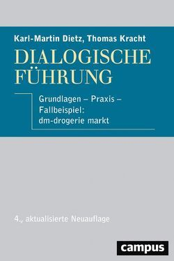 Dialogische Führung von Dietz,  Karl-Martin, Kracht,  Thomas