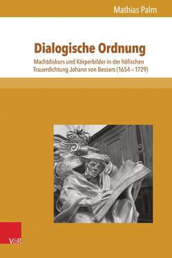 Dialogische Ordnung von Klettke,  Cornelia, Köstler,  Andreas, Palm,  Mathias, Pröve,  Ralf, Stockhorst,  Stefanie, Wiemann,  Dirk