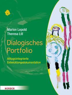 Dialogisches Portfolio von Lepold,  Marion, Lill,  Theresa