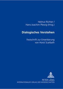 Dialogisches Verstehen von Plewig,  Hans-Joachim, Richter,  Helmut