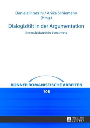 Dialogizität in der Argumentation von Pirazzini,  Daniela, Schiemann,  Anika