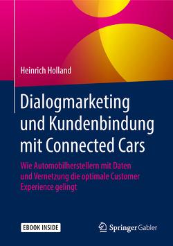 Dialogmarketing und Kundenbindung mit Connected Cars von Holland,  Heinrich