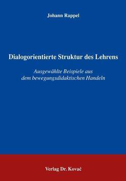 Dialogorientierte Struktur des Lehrens von Rappel,  Johann