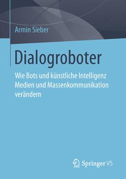 Dialogroboter von Sieber,  Armin