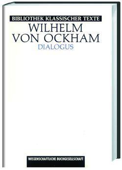Dialogus von Miethke ,  Jürgen, Wilhelm von Ockham