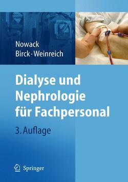 Dialyse und Nephrologie für Fachpersonal von Birck,  Rainer, Nowack,  Rainer, Weinreich,  Thomas