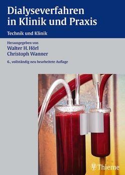 Dialyseverfahren in Klinik und Praxis von Hörl,  Matthias P., Wanner,  Christoph