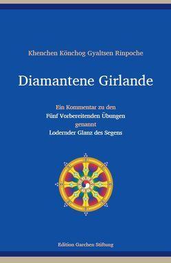 Diamantene Girlande von Gyaltsen,  Könchog, Jürgens,  Claudia, Kahn-Ackermann,  Susanne