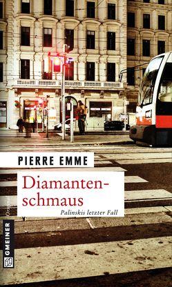 Diamantenschmaus von Emme,  Pierre