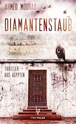 Diamantenstaub von Battermann,  Christine, Mourad,  Ahmed