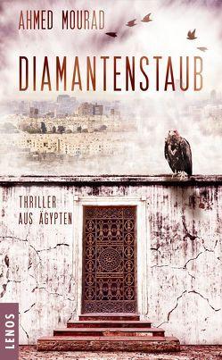 Diamantenstaub von Battermann,  Christine, Mourad,  Ahmed