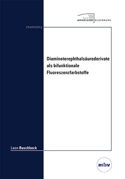 Diaminoterephthalsäurederivate als bifunktionale Fluoreszenzfarbstoffe von Buschbeck,  Leon