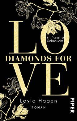 Diamonds For Love – Entflammte Sehnsucht von Hagen,  Layla, Lamatsch,  Vanessa