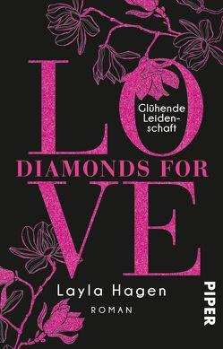 Diamonds For Love – Glühende Leidenschaft von Hagen,  Layla, Lamatsch,  Vanessa