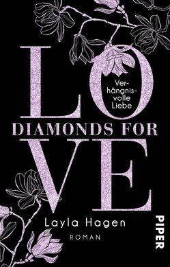 Diamonds For Love – Verhängnisvolle Liebe von Hagen,  Layla, Lamatsch,  Vanessa