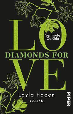 Diamonds For Love – Vertraute Gefühle von Hagen,  Layla, Lamatsch,  Vanessa