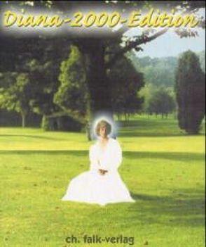 Diana-Edition 2000 von Falk,  Christa, Oppeln-Bronikowski,  Dietrich von