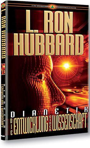 Dianetik: Die Entwicklung einer Wissenschaft von Hubbard,  L. Ron