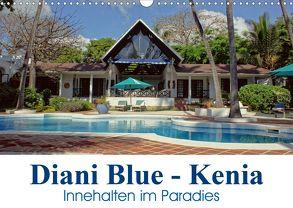 Diani Blue – Kenia. Innehalten im Paradies (Wandkalender 2020 DIN A3 quer) von Michel / CH,  Susan
