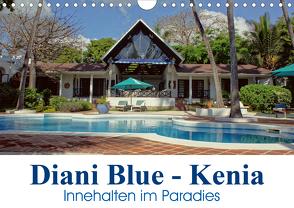 Diani Blue – Kenia. Innehalten im Paradies (Wandkalender 2020 DIN A4 quer) von Michel / CH,  Susan