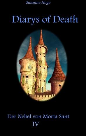 Diarys of Death von Hoge,  Susanne