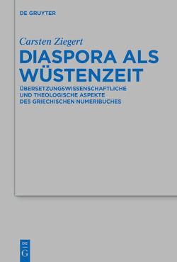 Diaspora als Wüstenzeit von Ziegert,  Carsten
