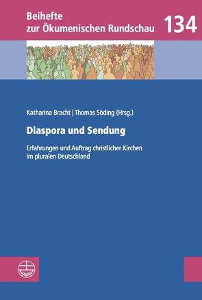 Diaspora und Sendung von Bracht,  Katharina, Söding,  Thomas