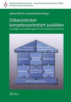Diätassistenten kompetenzorientiert ausbilden von Brumm,  Jannina, Ohlrich,  Sabine
