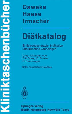 Diätkatalog von Daweke,  H., Gries,  F. A., Haase,  J., Irmscher,  K., Prüstel,  D., Strohmeyer,  G.