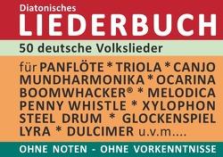 Diatonic Songbooks / 50 deutsche Volkslieder – diatonische Melodien ohne Noten von Boegl,  Reynhard