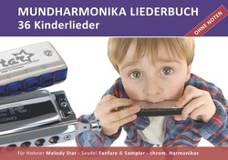 """Diatonic Songbooks / Mundharmonika Liederbuch """"Kinderlieder"""" für Hohner Melody Star, Seydel Sampler, Seydel Fanfare und chrom. Mundharmonikas von Boegl,  Reynhard"""