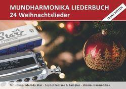 """Diatonic Songbooks / Mundharmonika Liederbuch """"Weihnachtslieder"""" für Hohner Melody Star, Seydel Sampler, Seydel Fanfare und chrom. Mundharmonikas von Boegl,  Reynhard"""