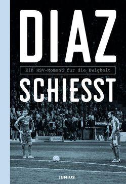 Diaz schießt von Dohren,  Jan