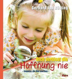 Dich begleitet eine sichere Hoffnung von Rötting,  Gerhard Jan