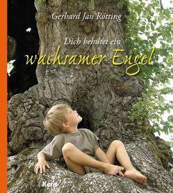 Dich behütet ein wachsamer Engel von Rötting,  Gerhard Jan