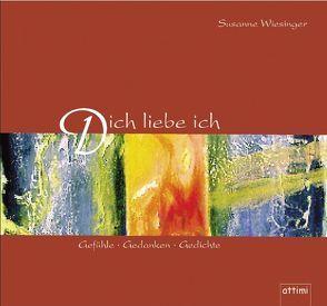 Dich liebe ich von Lachenmayr,  Ulrike, Wiesinger,  Susanne