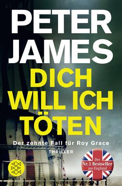 Dich will ich töten von Goga-Klinkenberg,  Susanne, James,  Peter