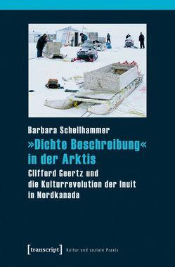 »Dichte Beschreibung« in der Arktis von Schellhammer,  Barbara