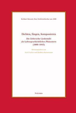 Dichten, Singen, Komponieren von Fischer,  Axel, Kornemann,  Matthias