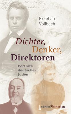 Dichter, Denker, Direktoren von Vollbach,  Ekkehard