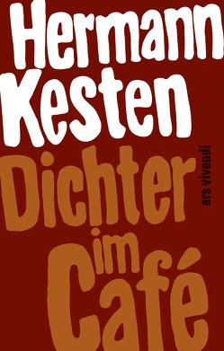 Dichter im Café (eBook) von Glaser,  Hermann, Kesten,  Hermann
