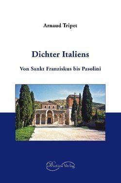 Dichter Italiens von Gasteyger,  Doris, Tripet,  Arnaud